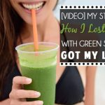 [VIDEO] My story (part 1) How I lost 56 pounds with green smoothies and got my life back