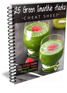 25 Green Smoothie Hacks Cheat Sheet