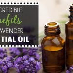 5 Incredible Benefits of Lavender Essential Oil (Blog Post)