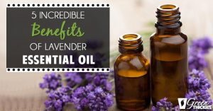 5 Incredible Benefits of Lavender Essential Oil