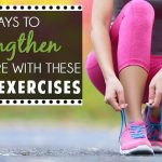 6 ways to strengthen your core with these simple exercises
