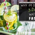 Why I'm doing a 3 day water fast (Blog Post)