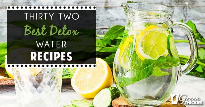 32 Best Detox Water Recipes