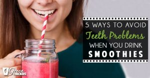 <thrive_headline click tho-post-16700 tho-test-71>5 Ways To Avoid Teeth Problems When You Drink Smoothies</thrive_headline>