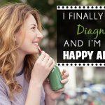 I finally have a diagnosis (Blog Post)
