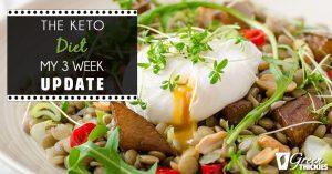 <thrive_headline click tho-post-20744 tho-test-74>The Keto Diet – My 3 Week Update</thrive_headline>