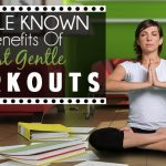 7 Little Known Benefits of Fast, Gentle Workouts