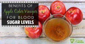 Benefits Of Apple Cider Vinegar For Blood Sugar Levels