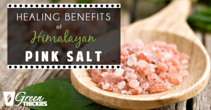 Healing Benefits Of Himalayan Pink Salt