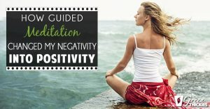 <thrive_headline click tho-post-20867 tho-test-77>How Guided Meditation Changed My Negativity Into Positivity</thrive_headline>