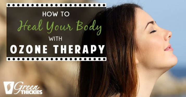 How To Heal Your Body With Ozone Therapy