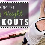 Top 10 Body Weight Workouts