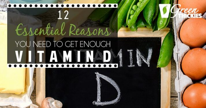 12 Essential Reasons You Need To Get Enough Vitamin D