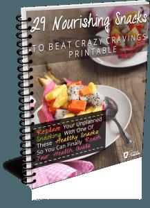 29 Nourishing Snacks To Beat Crazy Cravings Printable