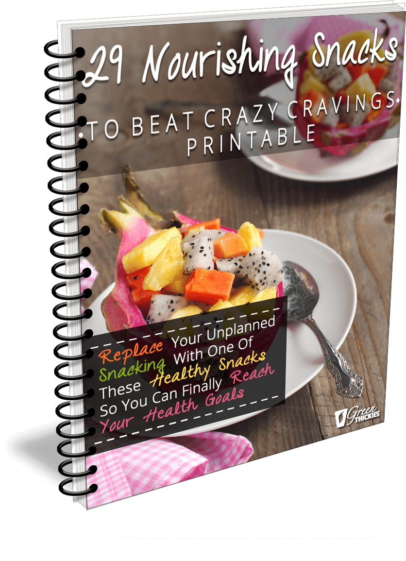 29 Nourishing Snacks To Beat Crazy Cravings Printable