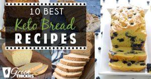 10 Best Keto Bread Recipes