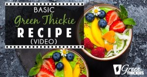 Basic Green Thickie Recipe (Video)