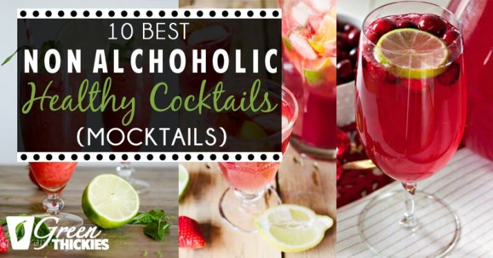 10 Best Non Alchoholic Healthy Cocktails (Mocktails)