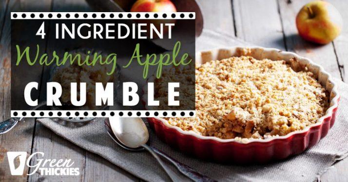 4 Ingredient Warming Apple Crumble