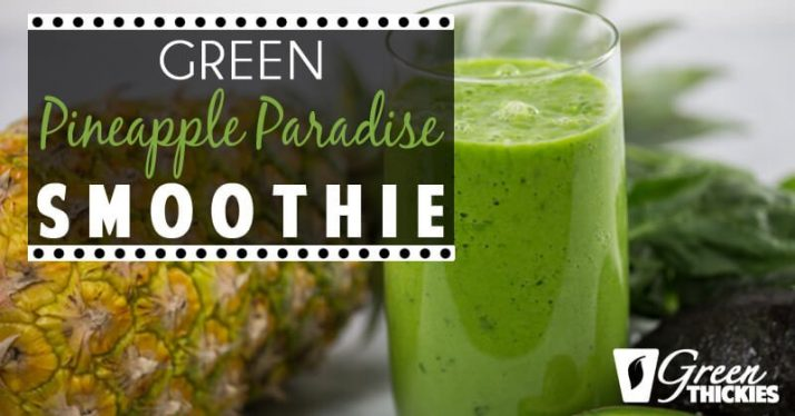 Green Pineapple Paradise Smoothie