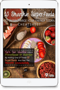 10 Smoothie Superfoods To Supercharge Your Energy Today Cheatsheet