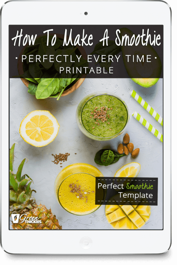 The Ultimate Smoothie Blender Guide; How To Make A Smoothie Perfectly Every Time Printable