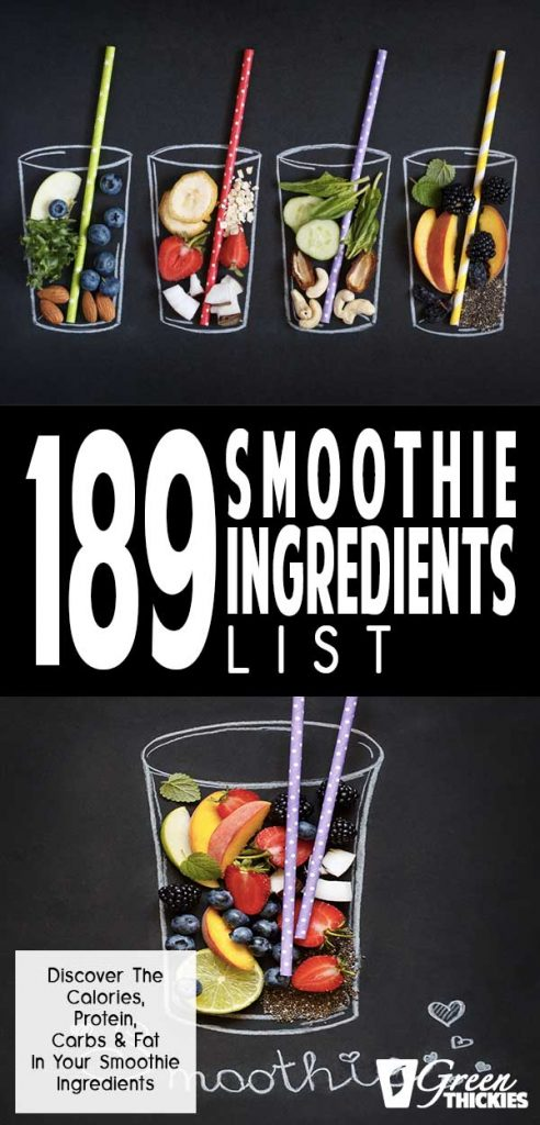 189 Smoothie Ingredients List: Calories, Protein, Carbs, Fat