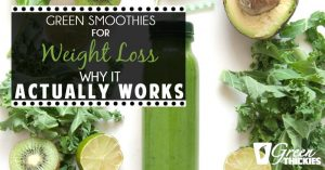 Green Smoothies For Weight Loss – Why It Actually Works