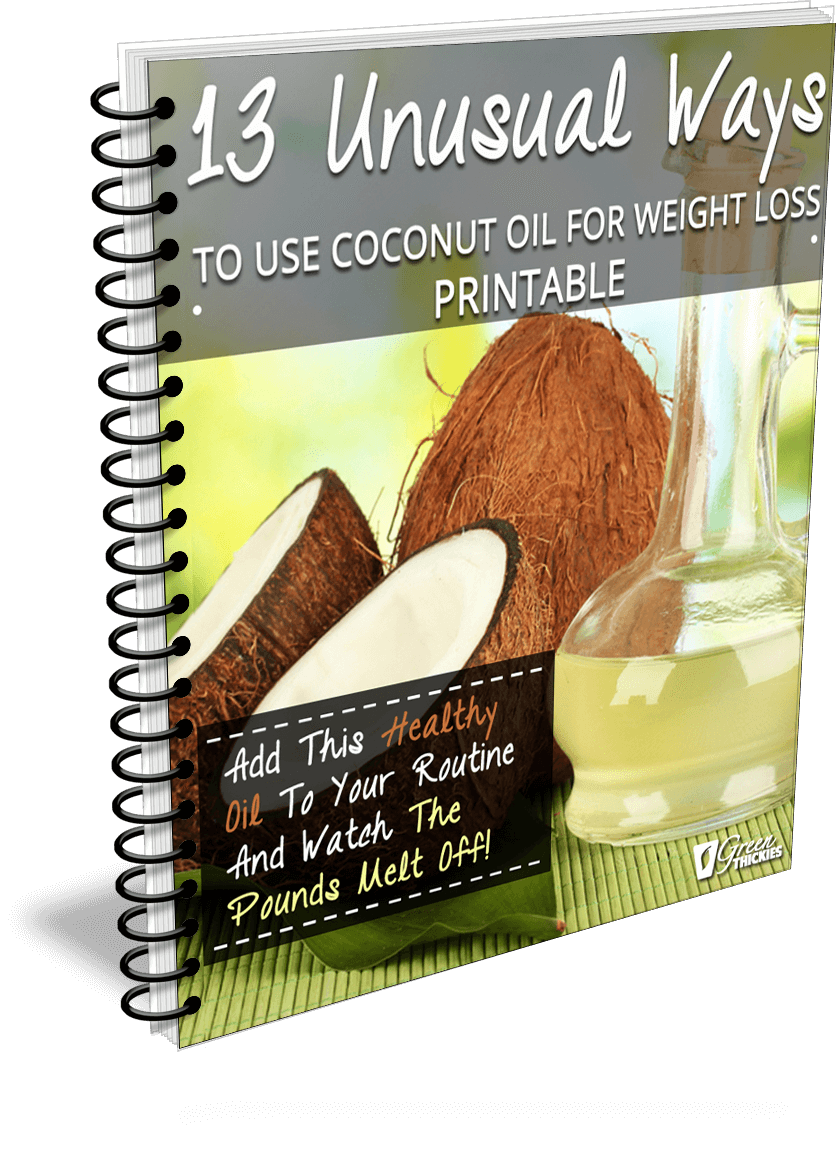 13 Unusual Ways To Use Coconut Oil For Weight Loss Printable