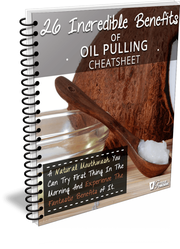 26 Incredible Benefits of Oil Pulling Cheatsheet