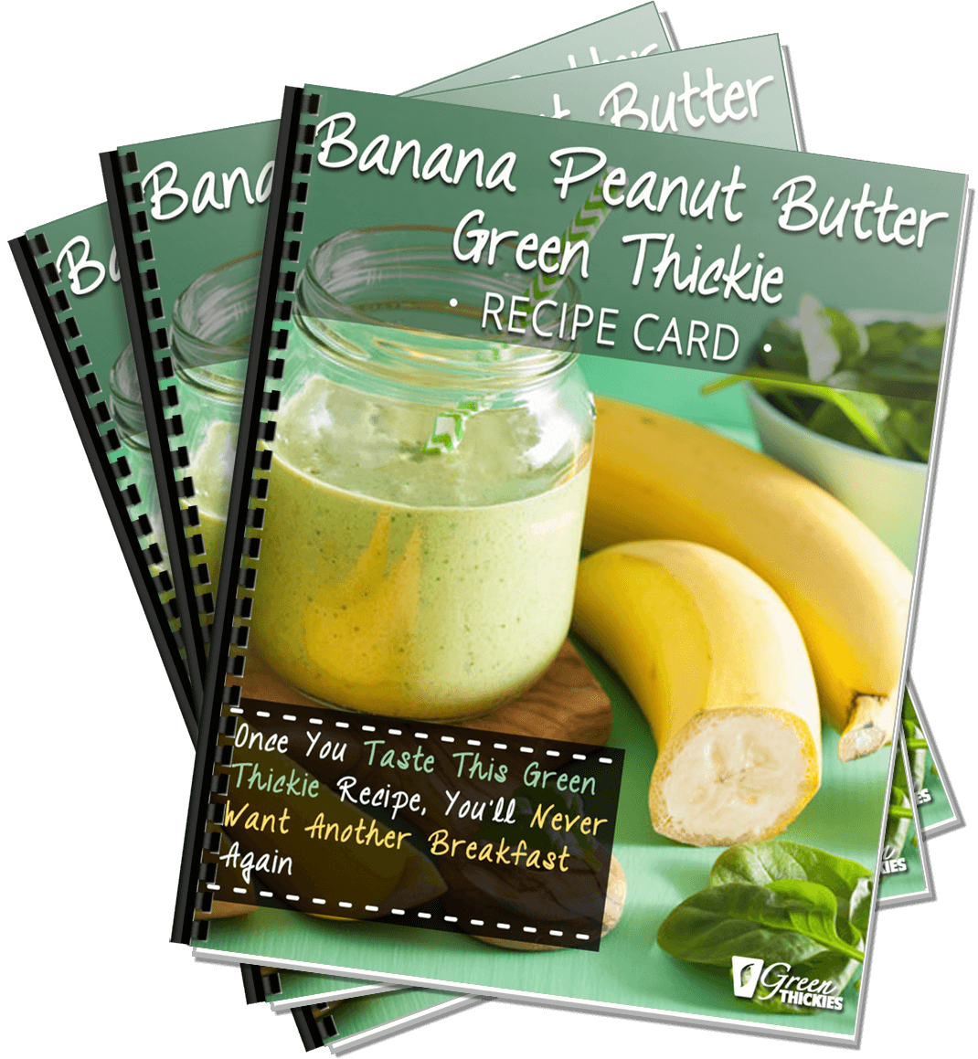 Banana Peanut Butter Green Thickie Recipe Card