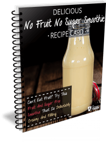 Delicious No Fruit No Sugar Smoothie Recipe Card