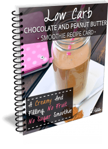 Low Carb Chocolate and Peanut Butter Smoothie Recipe Card