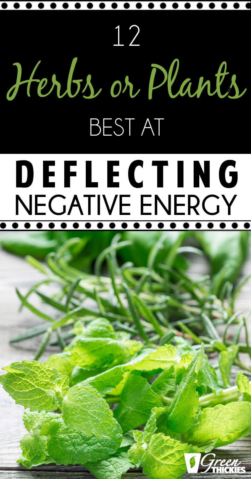 There are specific herbs that have been used for a very long time, that have the impact of deflecting and transforming negative energies. This is largely the basis of many therapeutic essential oils. Here are 12 excellent herbs at deflecting negative energy