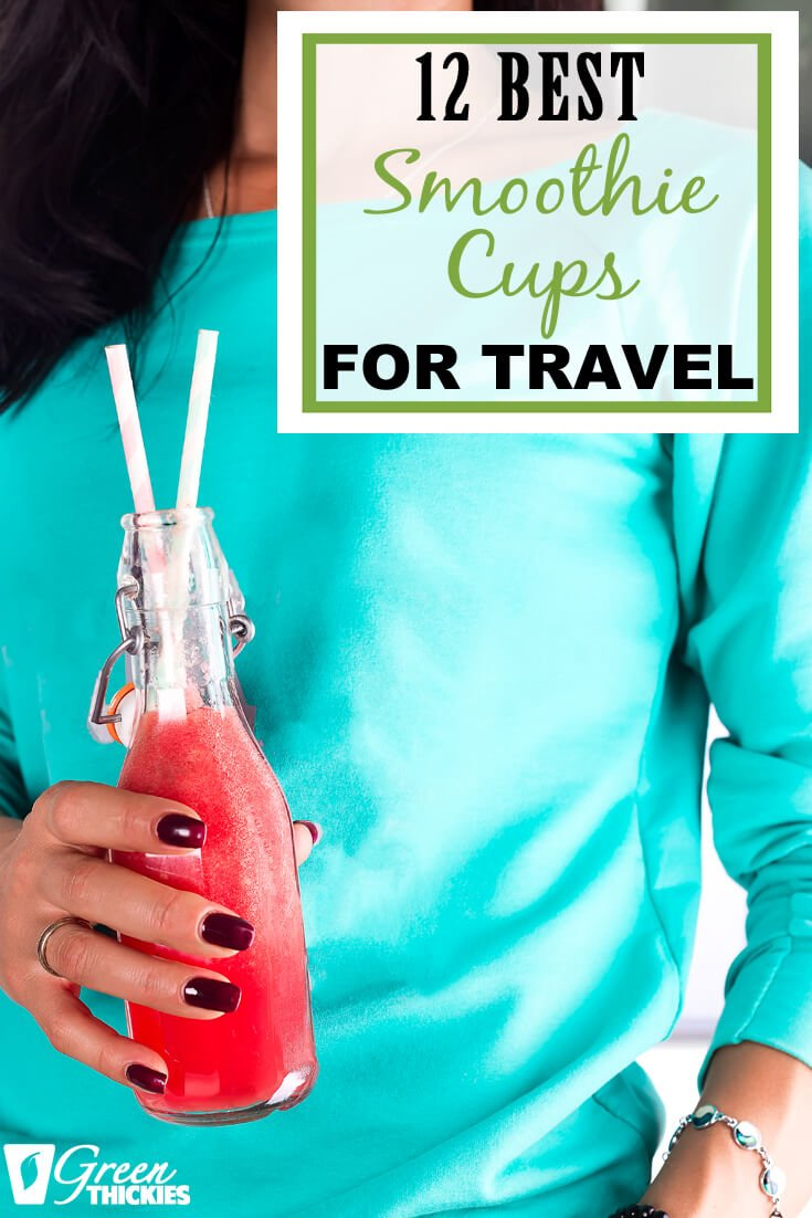 This review of the 12 Best Smoothie cups for travel will help you find the perfect container for storing your smoothie, and for taking it out of the house.  #greenthickies #smoothies #greensmoothies #smoothiecontainers #smoothiecontainer #smoothiecup #smoothiejar #smoothiebottle #travelmug #travelbottle #besttravelbottle