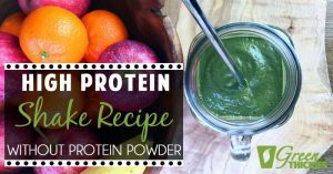 High Protein Shake Recipe Without Protein Powder