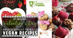 37 Healthy Valentine's Day Recipes: Indulge Without The Bulge