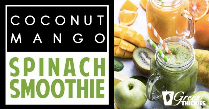 Coconut Mango Spinach Smoothie