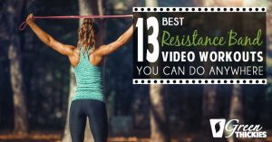 13 BEST Resistance Band Workouts: Home Exercise Videos