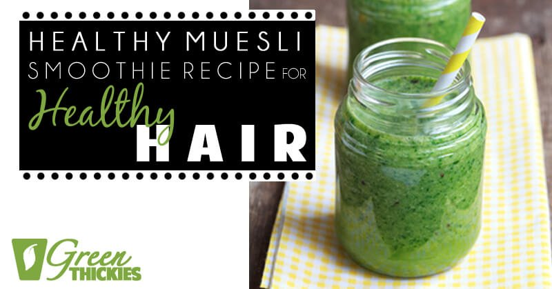 33 HEALTHY Green Drinks For St Patrick's Day Healthy Muesli Smoothie Recipe Healthy Hair