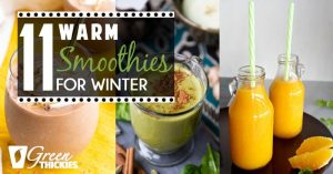 11 Warm Smoothies For Winter: Cold-Weather Breakfasts
