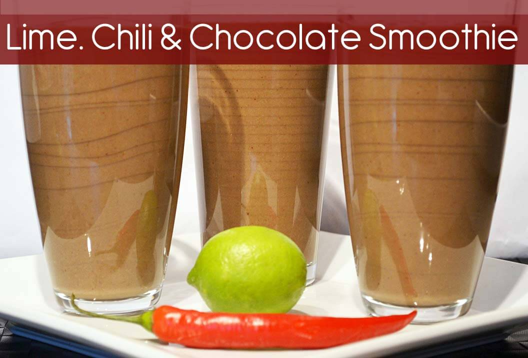 11 Warm Smoothies For Winter: Cold-Weather Breakfasts Lime, Chili & Chocolate Smoothie: Zingy, Spicy and Decadent