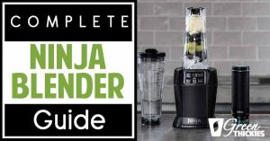 Complete Ninja Blender Guide: Reviews, Recipes & Comparisons