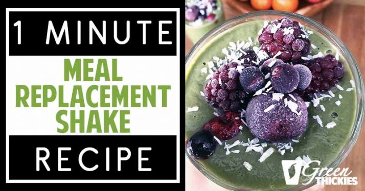 1 Minute Meal Replacement Shake Recipe: Natural & Nutritionally Complete
