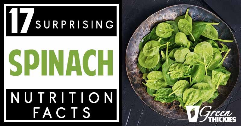 17 Surprising Spinach Nutrition Facts Health Benefits