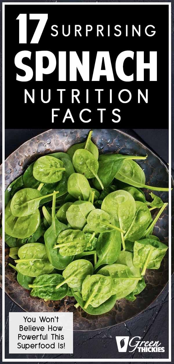 These 17 spinach nutrition facts will inspire you to take your health to another level.The health benefits of this nutritional powerhouse will surprise you when you start to consistently add spinach to your diet every day.You won't believe how incredible this humble leaf is until you read this...Click the link to read the full article:#greenthickies #spinach #spinachnutrition #spinachnutritionfacts #spinachrecipes #spinachbeneftis #spinachhealthbenefits