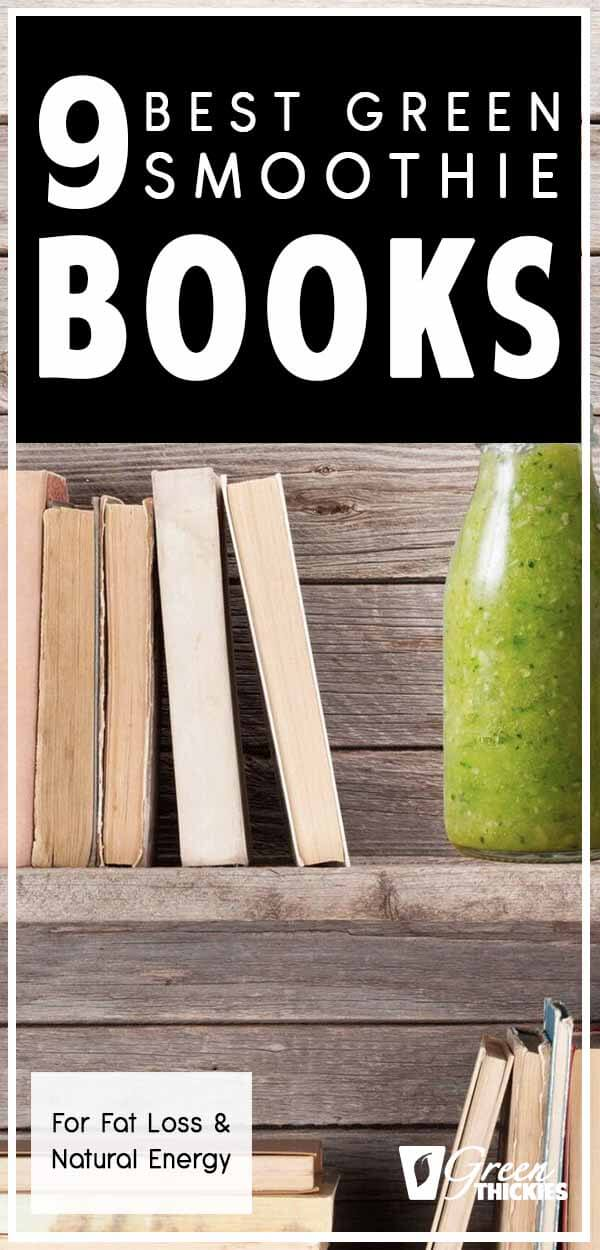 Today I'm sharing the best green smoothie books for fat loss and natural energy.I am obsessed with everything green smoothie related, and I have read almost all of the green smoothie books out there.Here are my favorites that all contains nuggets of gold.Click the link to read the full blog post.#greenthickies #greensmoothiebooks #smoothiebooks #smoothiebook #smoothierecipebook #greensmoothierecipesbooks #recipebook #greensmoothies #smoothies