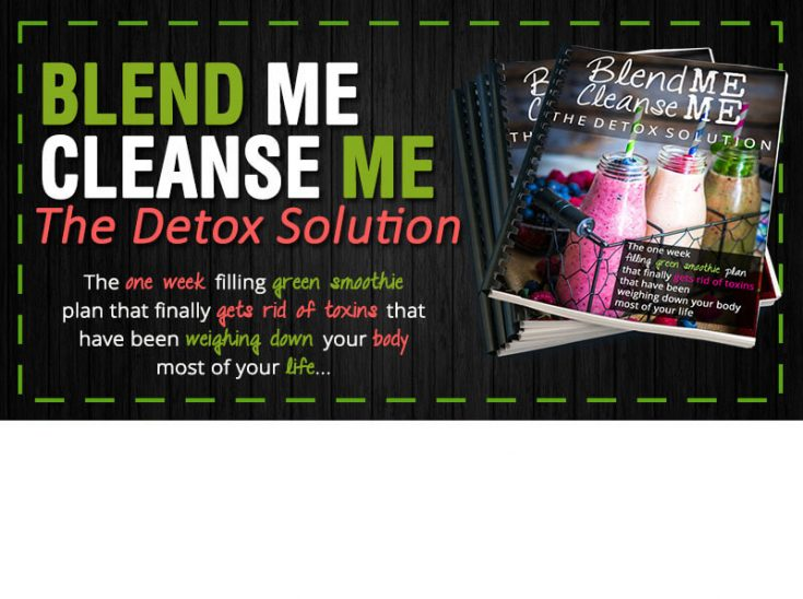 Blend Me Cleanse Me (Meal Replacement Shake Cleanse)