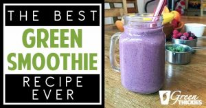 The BEST Green Smoothie Recipe Ever! With HIDDEN Spinach