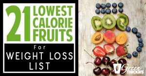 21 Lowest Calorie Fruits For Weight Loss List